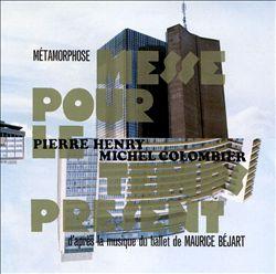 Metamorphosé: Messe Pour Le Temps Présent