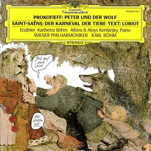 Prokofieff: Peter und der Wolf; Saint-Saëns: Der Karneval der Tiere