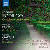 Rodrigo: Concierto de Aranjuez; Ponce: Concierto del sur; Garcia: China Sings!