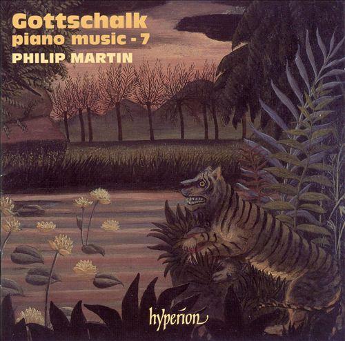 Gottschalk: Piano Music - 7