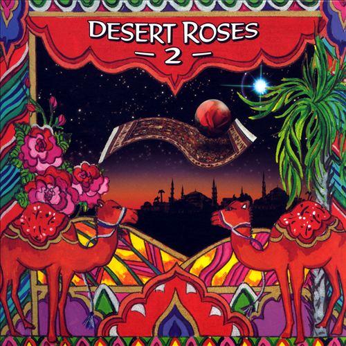 Desert Roses and Arabian Rhythms, Vol. 2