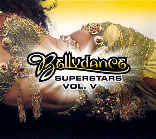 Bellydance Superstars, Vol. 5