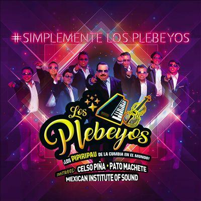 #Simplemente Los Plebeyos