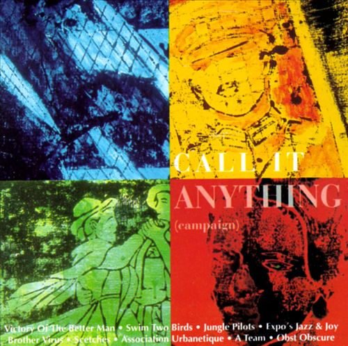 Call It Anything (Campaign)