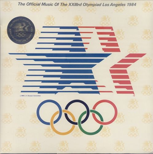 The Official Music of the XXIIIrd Olympiad, Los Angeles 1984