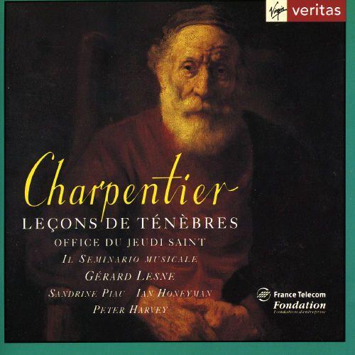 Charpentier: Leçons de Ténèbres, Office du Jeudi Saint