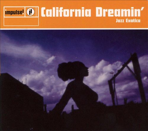 California Dreamin': Jazz Exotica