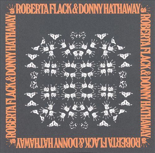 Roberta Flack & Donny Hathaway