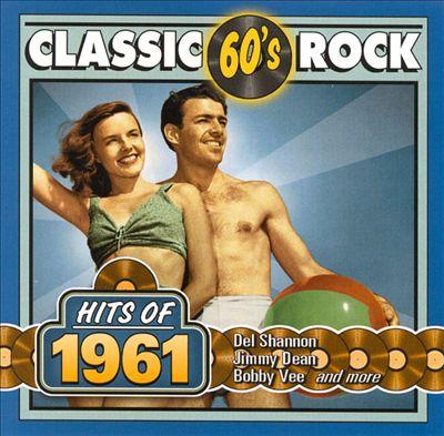 Classic Rock: Hits of 1961