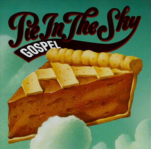Gospel Pie in the Sky