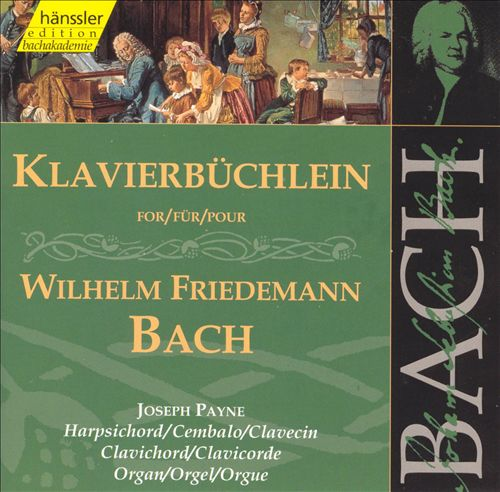 Bach: Clavier Book for Wilhelm Friedemann Bach