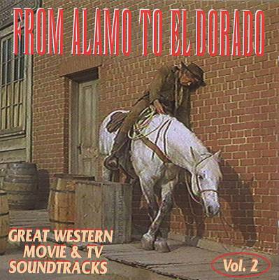 From Alamo to El Dorado, Vol. 2