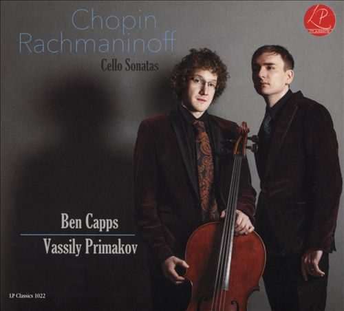 Chopin, Rachmaninoff: Cello Sonatas