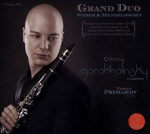 Grand Duo: Weber & Mendelssohn