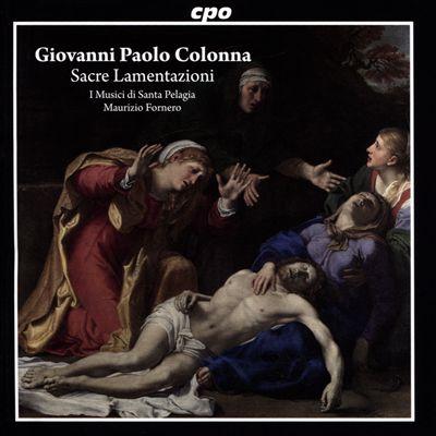 Giovanni Paolo Colonna: Sacre Lamentazioni