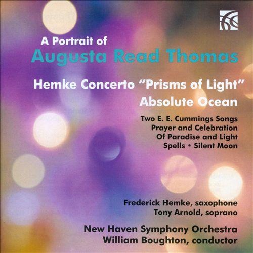A Portrait of Augusta Read Thomas: Hemke Concerto