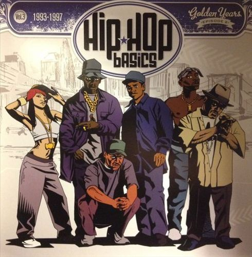 Hip Hop Basics, Vol.3 [1993-1997]