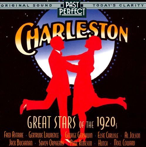 Charleston: Great Stars of the 1920s