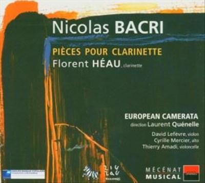 Nicolas Bacri: Pièces pour Clarinette