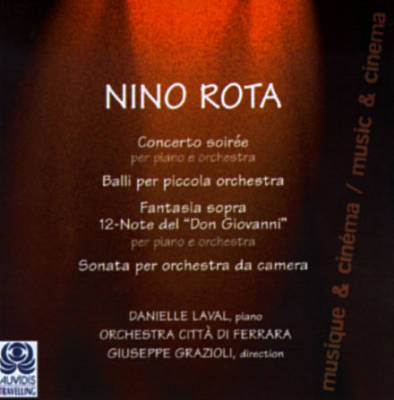 Rota: Concerto Soirée for piano; Sonata for chamber orchestra