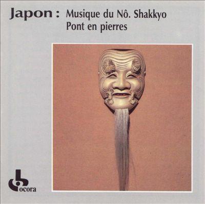 Japon: Musique du Nô-Shakkyô