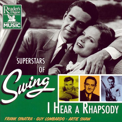 Songs That Won the War: I Hear a Rhapsody