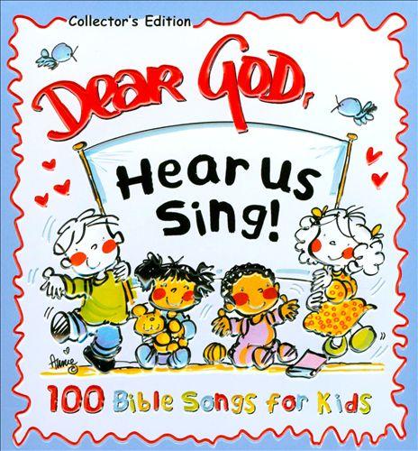 Dear God Hear Us Sing