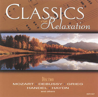 Classics for Relaxation, Disc 2