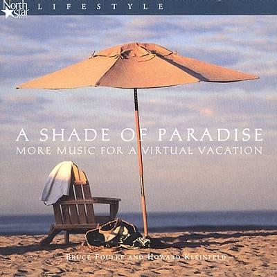 Shade of Paradise
