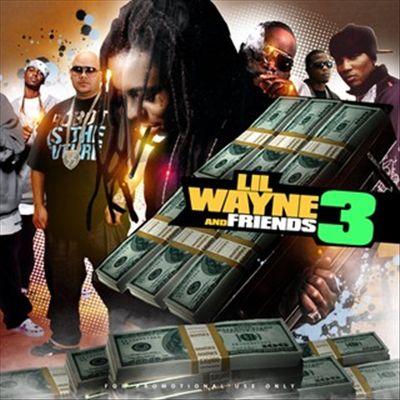 Lil Wayne & Friends, Vol. 3