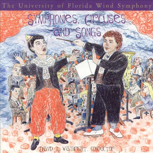 Symphonies, Circuses and Songs