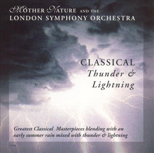 Classical Thunder & Lightning