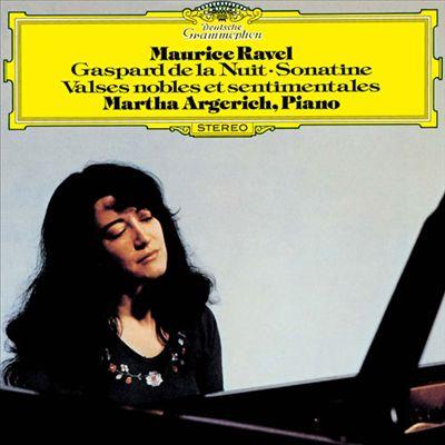 Maurice Ravel: Gaspard de la Nuit; Sonatine; Valses nobles et sentimentales
