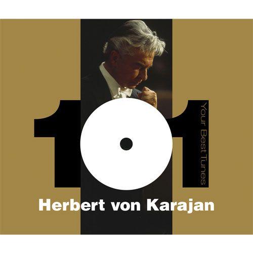 101 Your Best Tunes: Herbert von Karajan