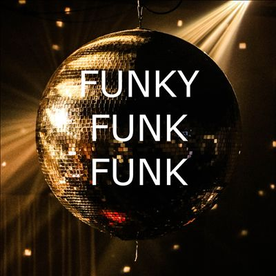 Funky Funk Funk