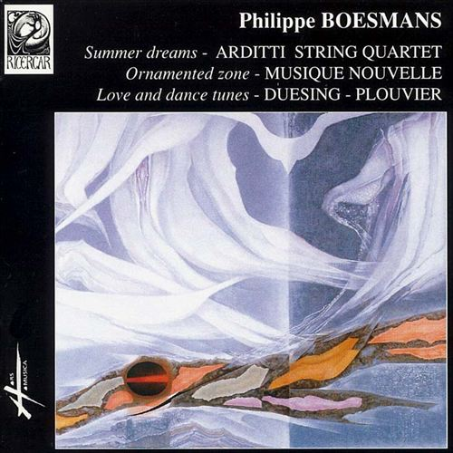 Boesmans: Love and Dance Tunes; String quartet