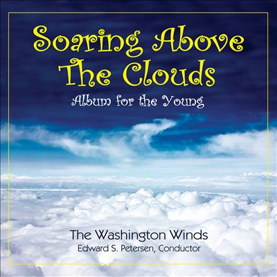Soaring Above the Clouds: Album for the Young