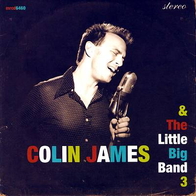 Colin James & the Little Big Band 3