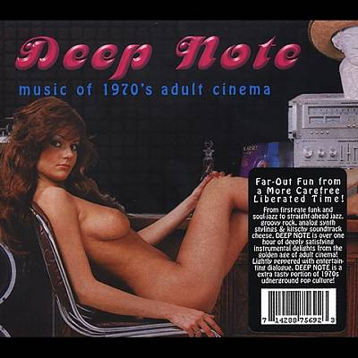Deep Note: Music of 1970's Adult Cinema
