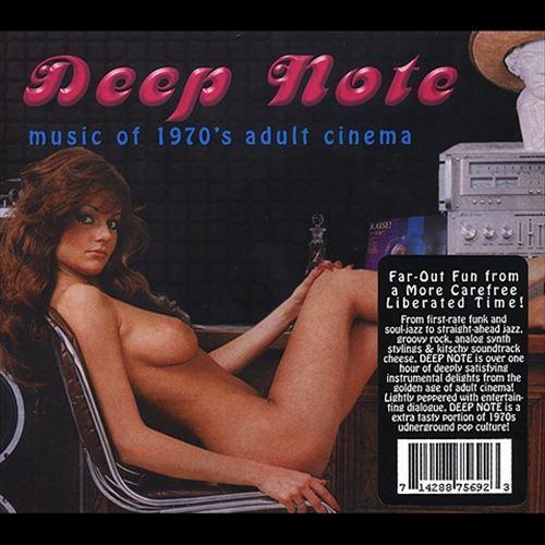 Deep Note: Music of 1970's Adult Cinema
