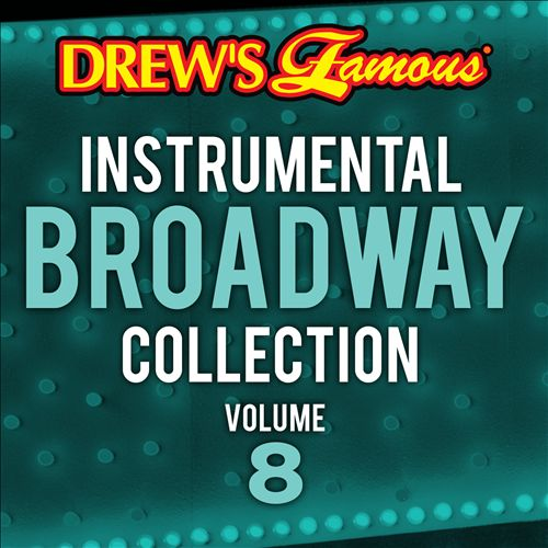 Drew's Famous Instrumental Broadway Collection