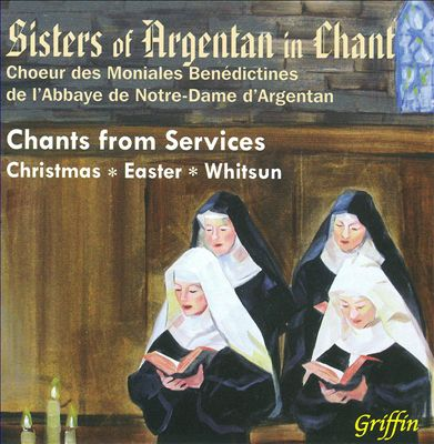 Sisters of Argentan in Chant