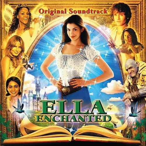 Ella Enchanted [Original Soundtrack]