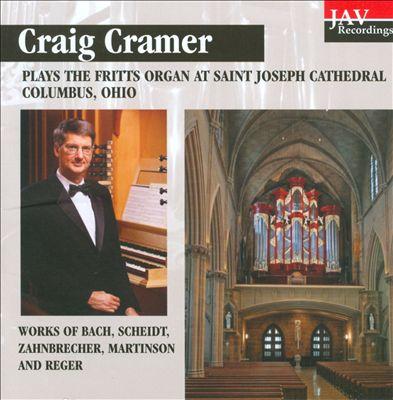 Craig Cramer Plays the Fritts Organ at Saint Joseph Cathedral Columbus