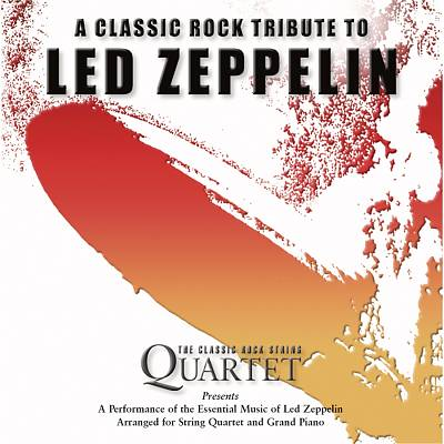 The Led Zeppelin Chamber Suite: A Classic Rock Tribute to Led Zeppelin