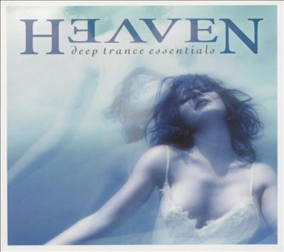 Heaven: Deep Trance Essentials