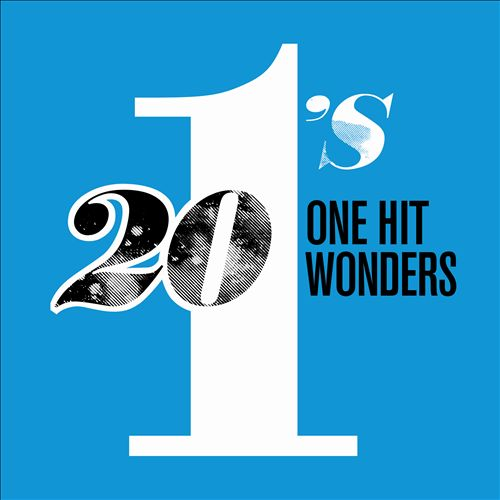20 1's: One Hit Wonders