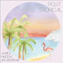 Post Tropical