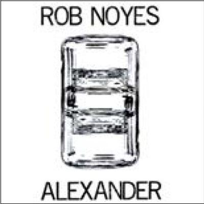 Rob Noyes/Alexander Split