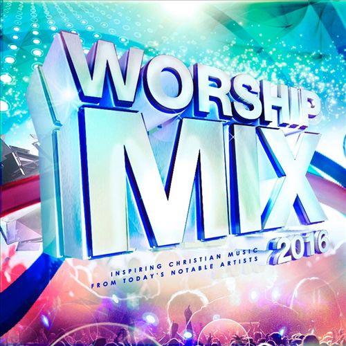 Worship Mix, 2016